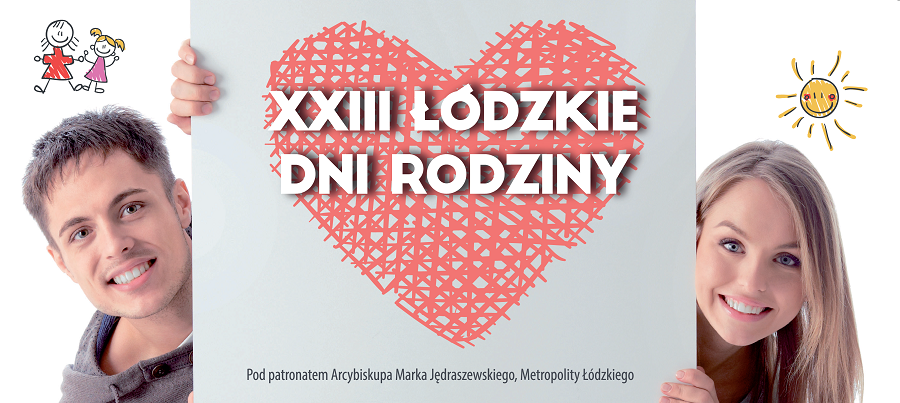 XXIII Łódzkie Dni Rodziny – Zaproszenie